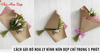 Cách gói bó hoa ly hình nón đẹp chỉ trong 3 phút