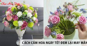 Các kiểu cắm hoa ngày Tết giúp đem lại may mắn cho năm mới