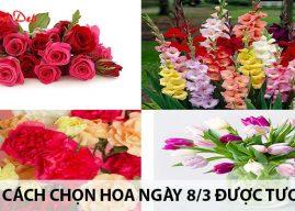 Cách chọn hoa ngày 8/3 được tươi lâu
