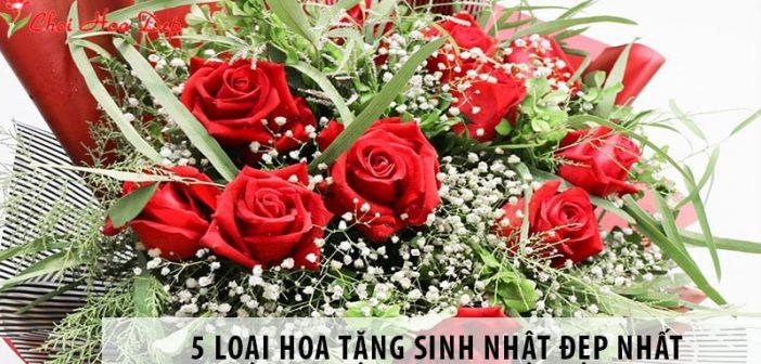 Gợi ý 5 loại hoa tặng sinh nhật đẹp nhất