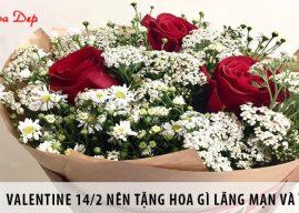 Valentine 14/2 nên tặng hoa gì lãng mạn nhất cho bạn gái?
