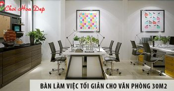 Mua bàn làm việc phong cách tối giản cho văn phòng 30m2