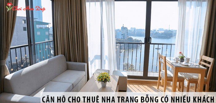 Vì sao căn hộ cho thuê Nha Trang ế ẩm bỗng có nhiều khách?